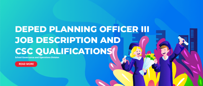 DepEd Planning Officer III Job Description and CSC Qualifications