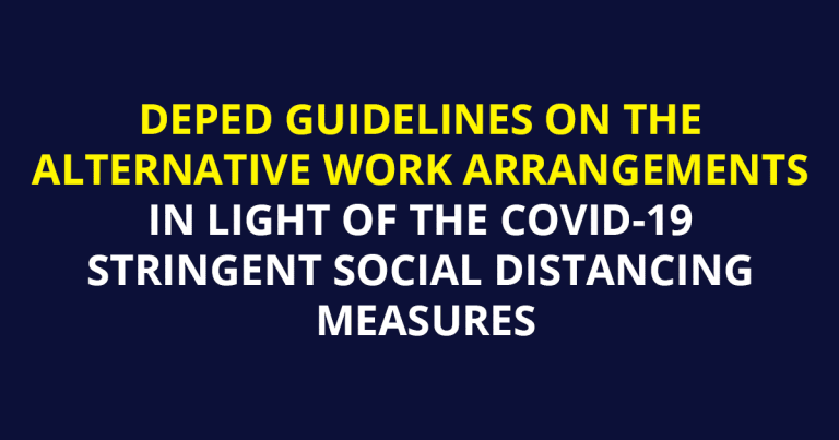 DEPED GUIDELINES ON THE ALTERNATIVE WORK ARRANGEMENTS IN LIGHT OF THE COVID-19 STRINGENT SOCIAL DISTANCING MEASURES
