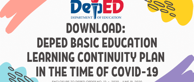DepEd Basic Education Learning Continuity Plan in the Time of COVID-19