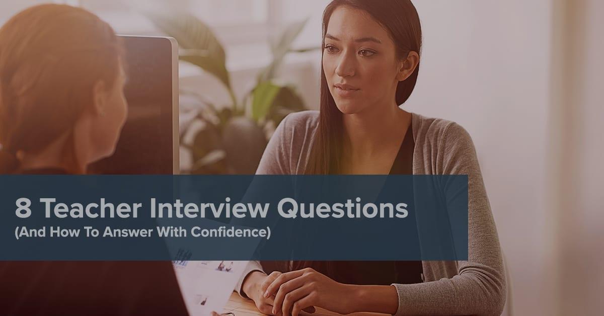 8 Essential Teacher Interview Questions