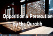 opposition-and-persecution-by-the-quraish