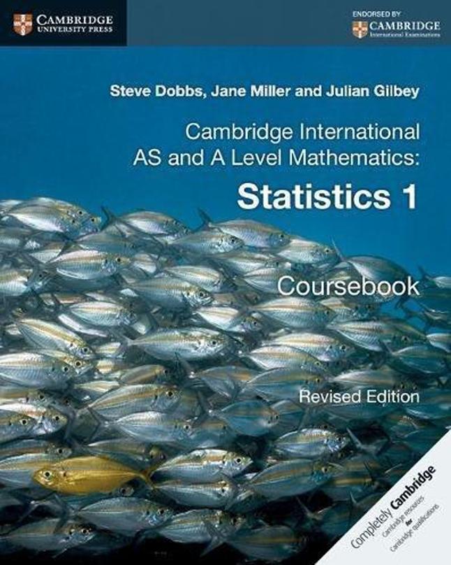 Cambridge International AS and A Level Mathematics: Revised Edition  Statistics 1 Coursebook - TeachifyMe