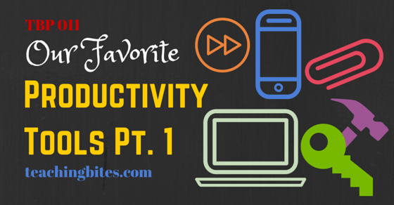 Teaching Bites' Our Favorite Productivity Tools