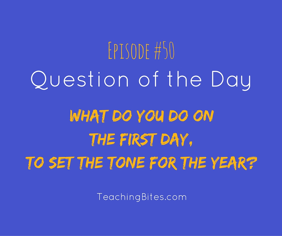 050: What do You do on the First Day, to Set the Tone for the Year?