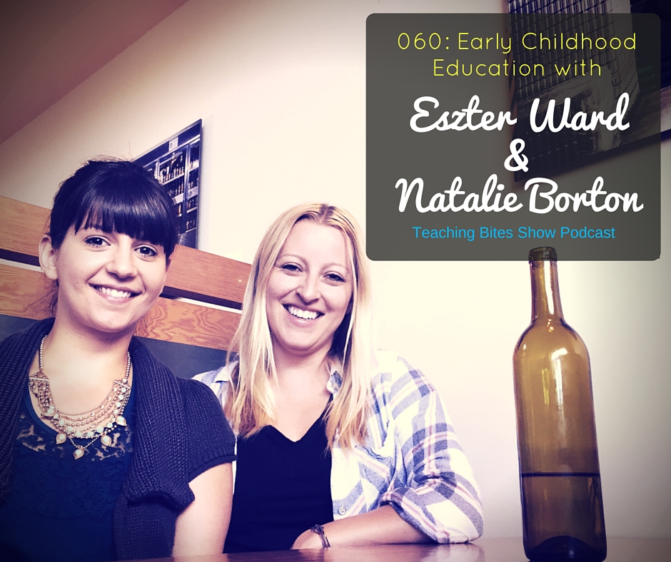 060: What is ECE and What Do They Do? with Eszter Ward & Natalie Borton