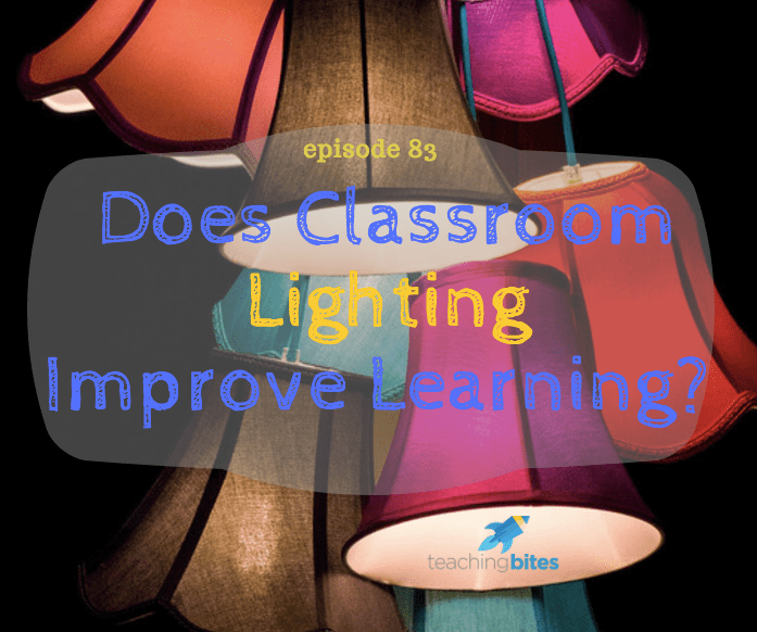083: Does Classroom Lighting Improve Learning?