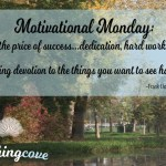 Motivational Monday: The Price of Success