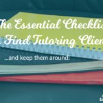 The Essential Checklist To Find Tutoring Clients