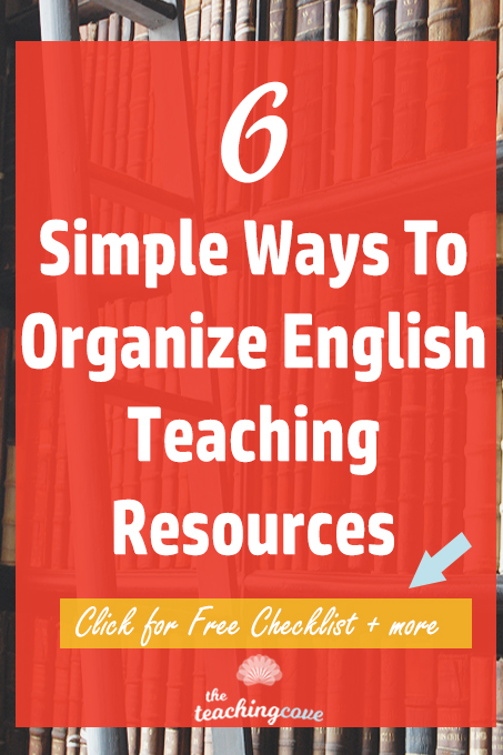 6 Simple Ways to Organize Teaching Resources