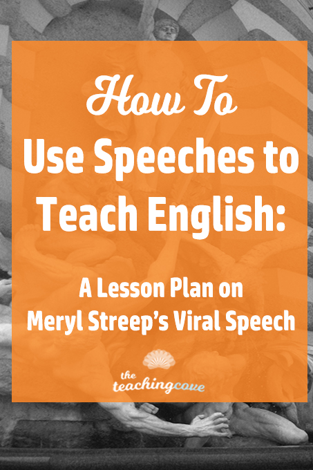 How To Teach with Speeches - Meryl Streep Example