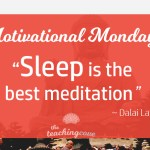 Motivational Monday: Sleep Is The Best Meditation