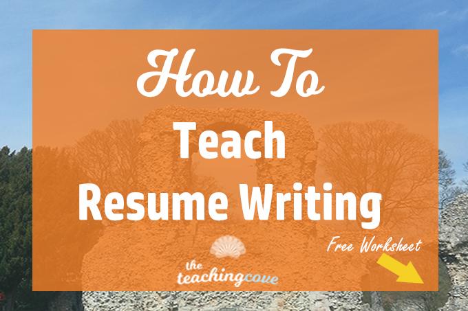 how to teach resume writing 5 tips the teaching cove