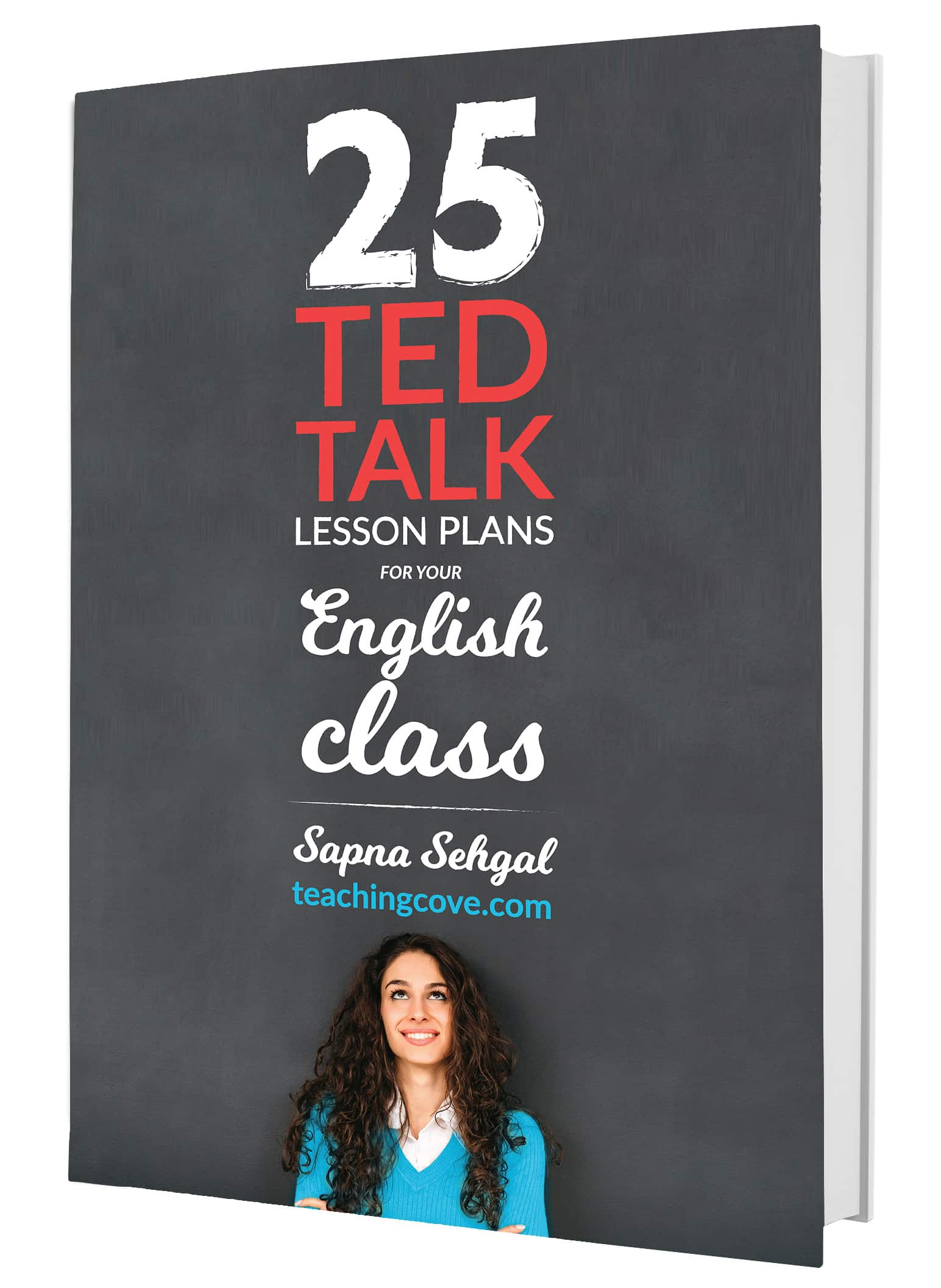 25 TED Talks for Your English Class