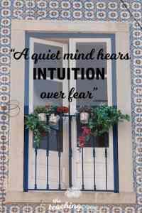 Motivational Monday 30 - Intuition Quiet Mind