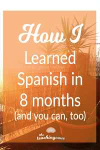 How I Learned Spanish in 8 months-1
