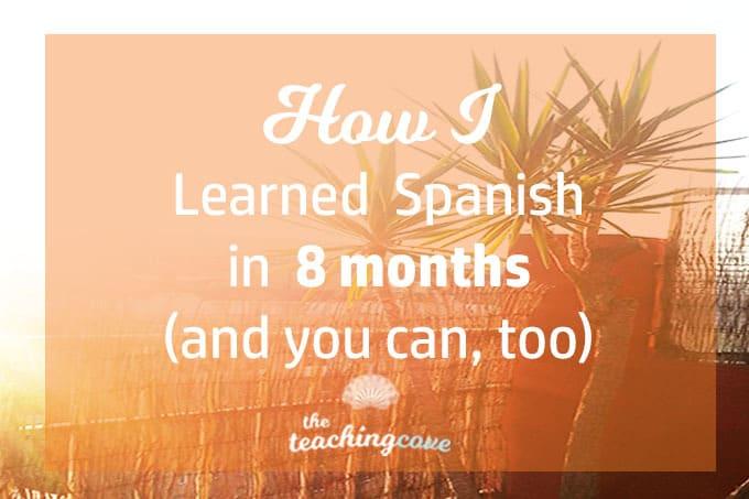 How I Learned Spanish