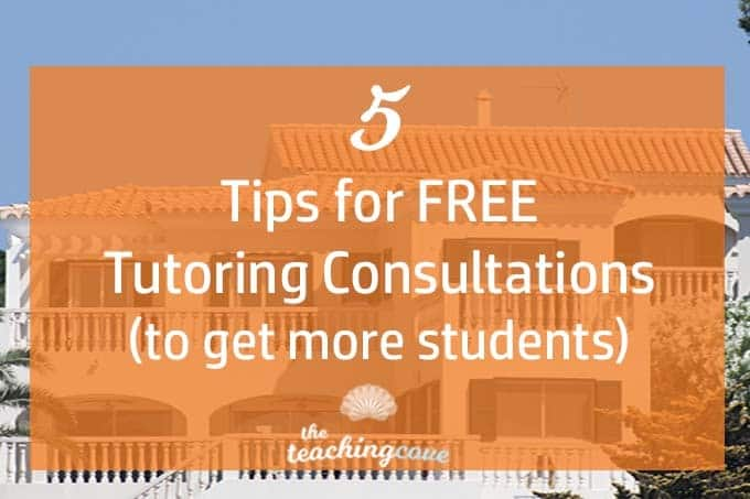 5 Tips For Holding A Free Tutoring Consultation