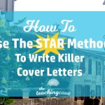 How To Use The S.T.A.R Method To Write A Cover Letter