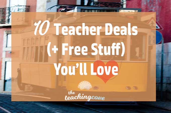 10 Great Teacher Deals You'll Love (& Free Stuff, Too)