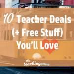 10 Great Teacher Deals You'll Love (& Free Stuff, Too)