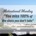 Motivational Monday: You Miss 100% of The Shots You Don't Take – On Opportunities