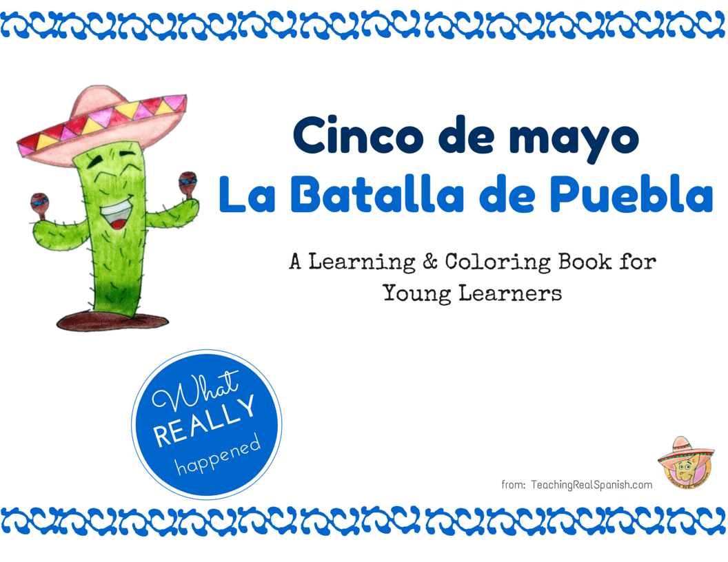 Cinco De Mayo Workbook The Battle Of Puebla