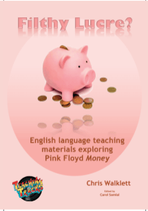 Lessons themed on Pink Floyd's Money. Theme - 'Money'