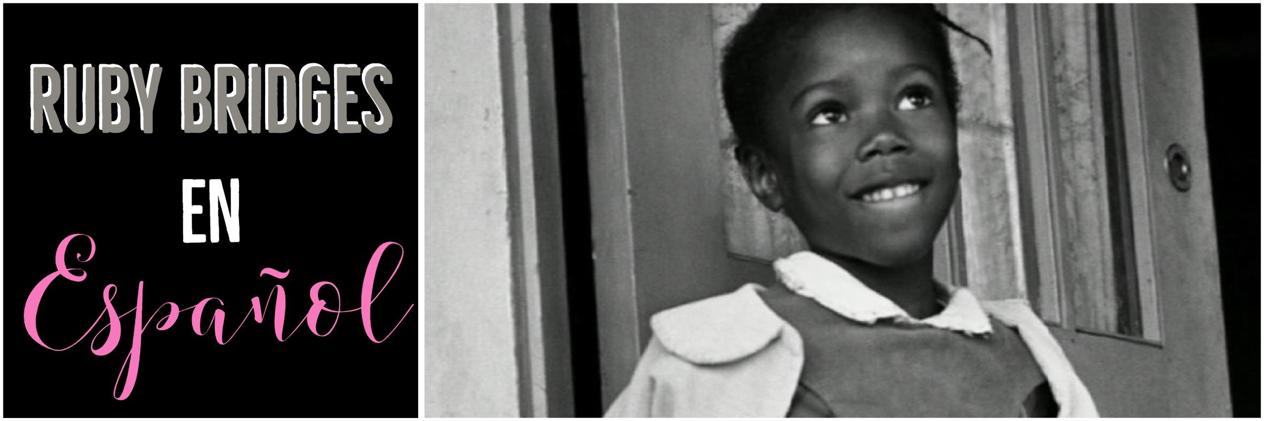 Ruby Bridges En Espanol