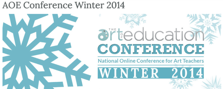 The Art of Education's Winter 2014 Online Art Ed Conference