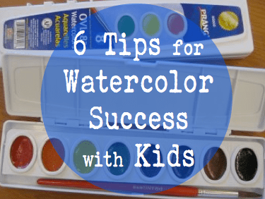 6 Tips for Watercolor Success with Kids