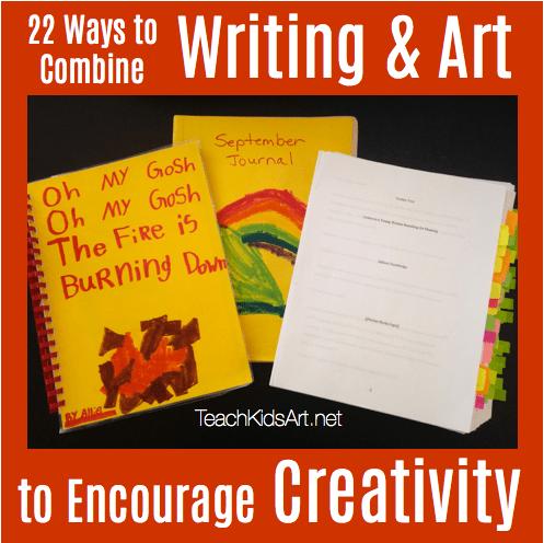 22 Ways to Combine Writing & Art to Encourage Creativity