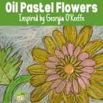 Oil Pastel Flowers Inspired by Georgia O'Keeffe