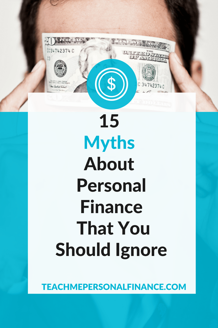 Myths about personal finance can be difficult to debunk because they are passed on in the form of advice by well-meaning parents, friends, and coworkers. To help, we created a list of the most common money myths. By sorting out the facts from fiction, you can stop standing in the way of your own financial well-being.