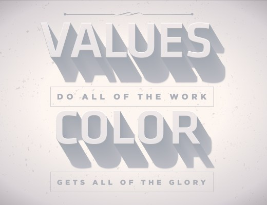 Values do all of the work. Color gets all of the glory.