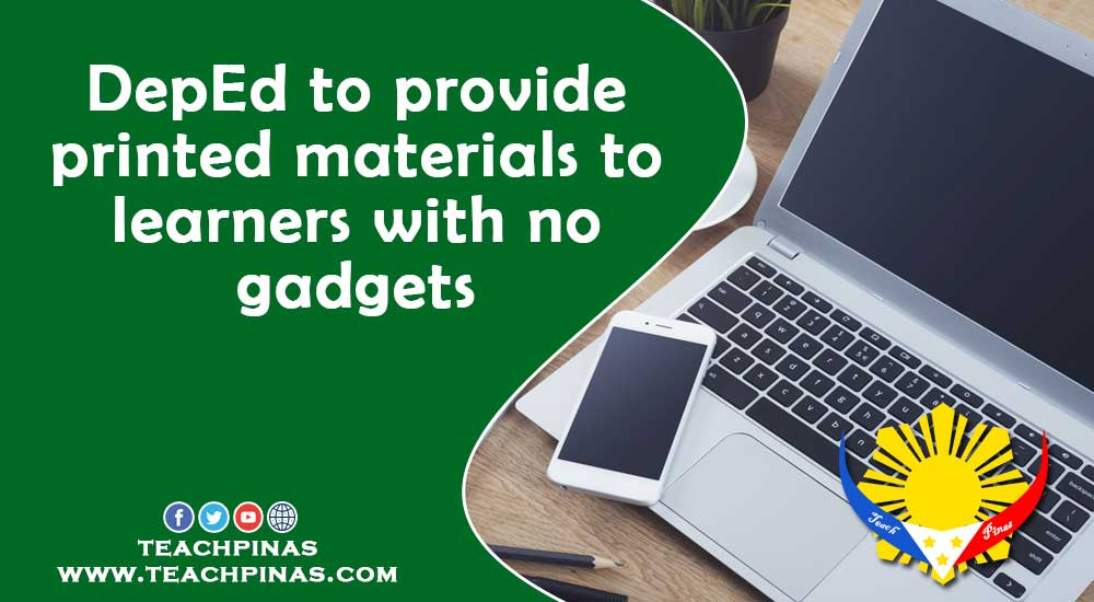 DepEd to provide printed materials to learners with no gadgets