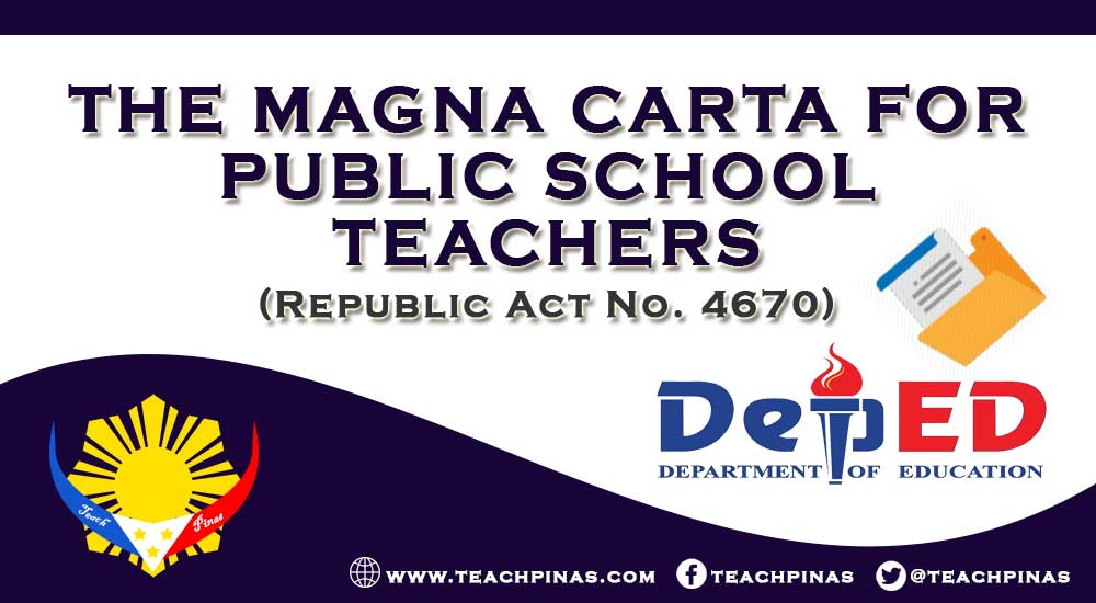 The Magna Carta for Teachers RA 4670