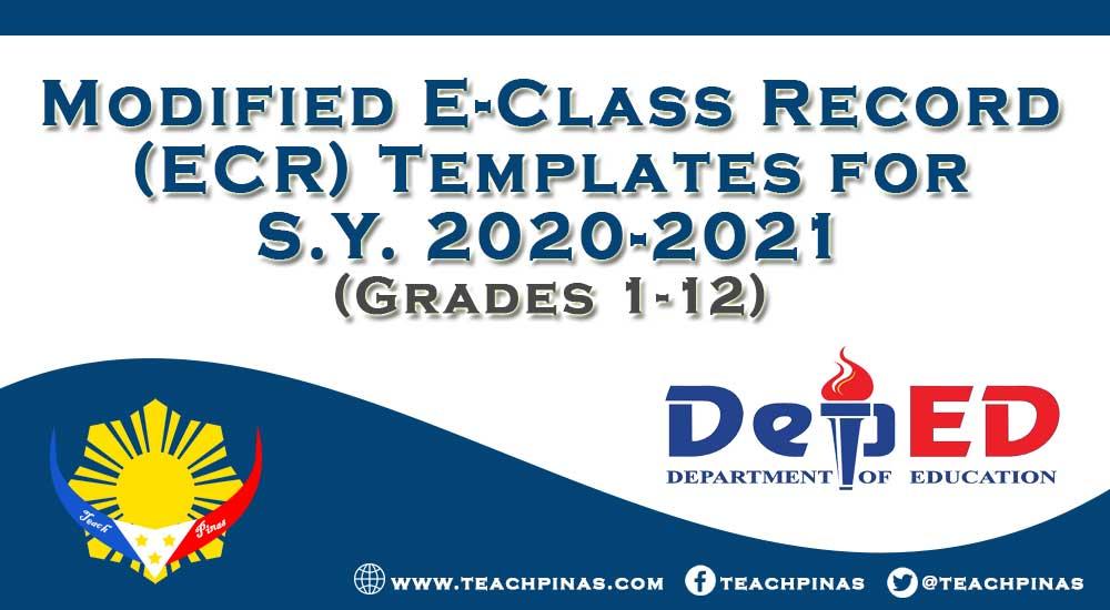 Modified E-Class Record (ECR) Templates for SY 2020-2021