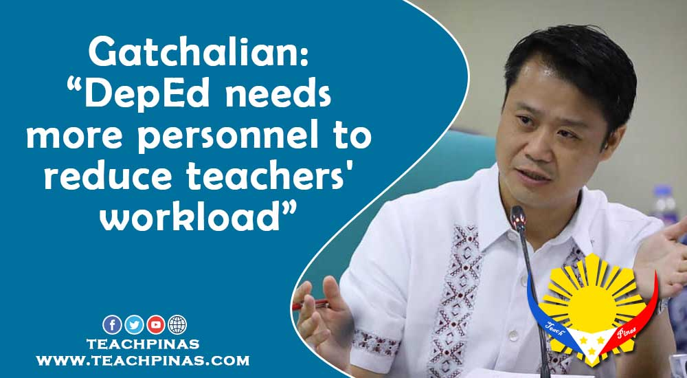 Gatchalian: DepEd needs more personnel