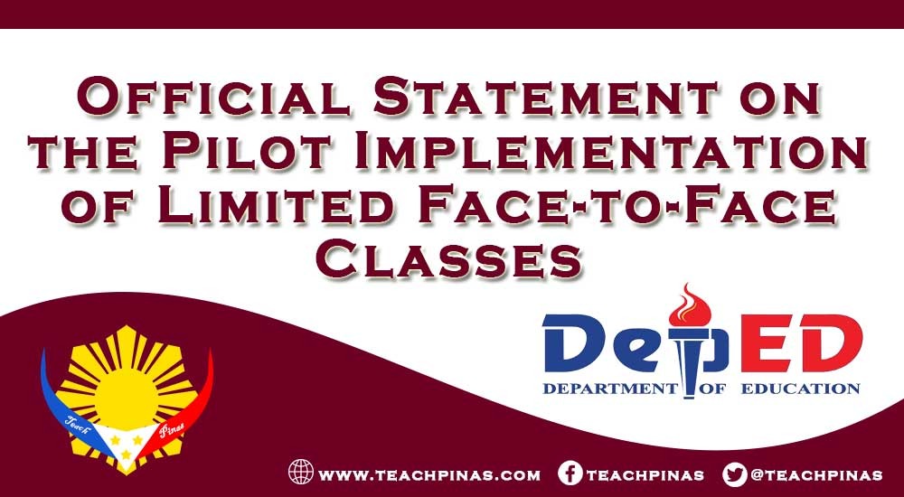 Official Statement on the Pilot Implementation of Limited Face-to-Face Classes