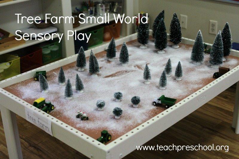 Tree farm small world sensory play!
