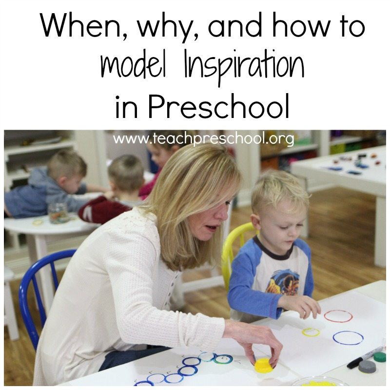 Learn the when, why, and how of modeling inspiration in preschool