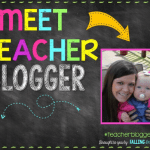 Meet the Teacher Blogger Linky!