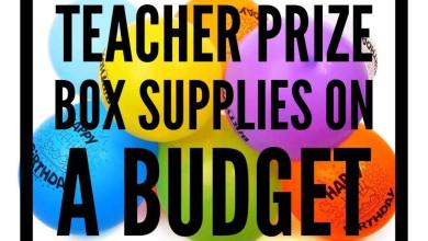 Photo of Teacher Prize Box Supplies on a Budget
