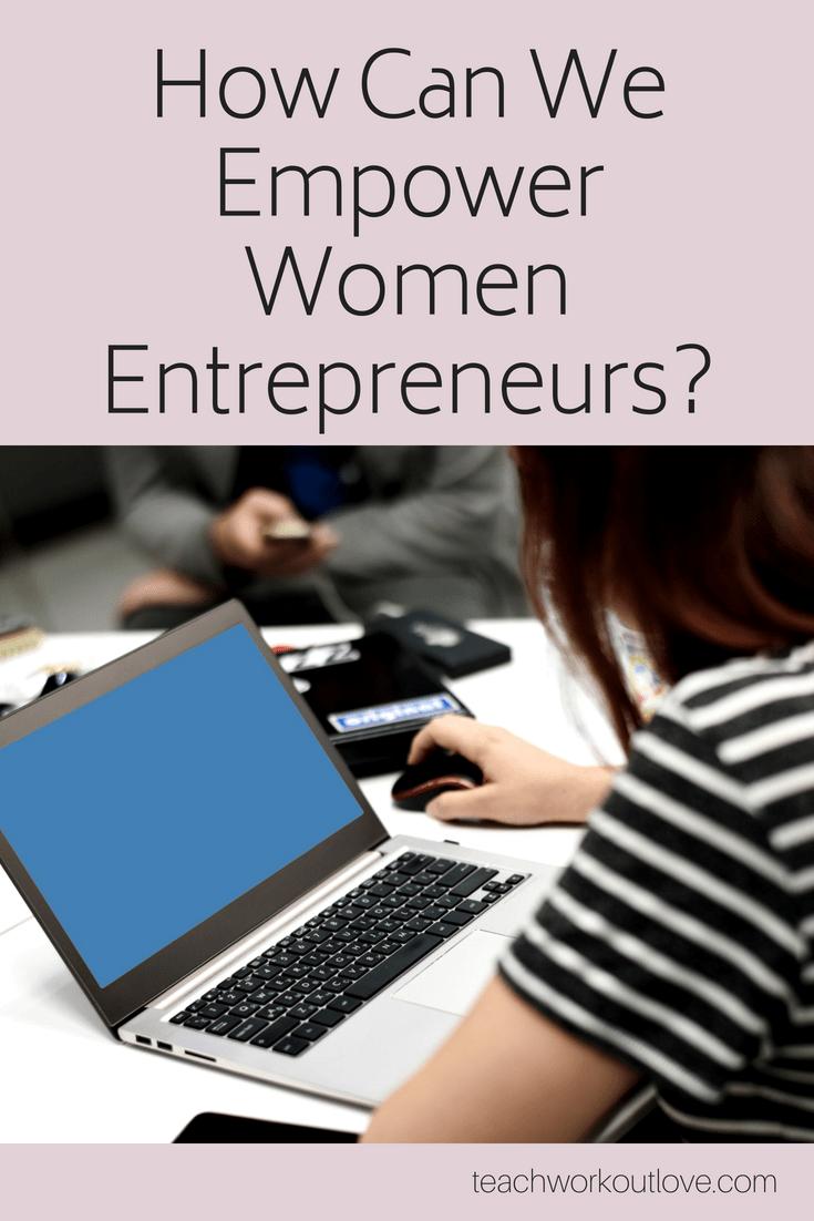 women-entrepreneurs-teachworkoutlove.com