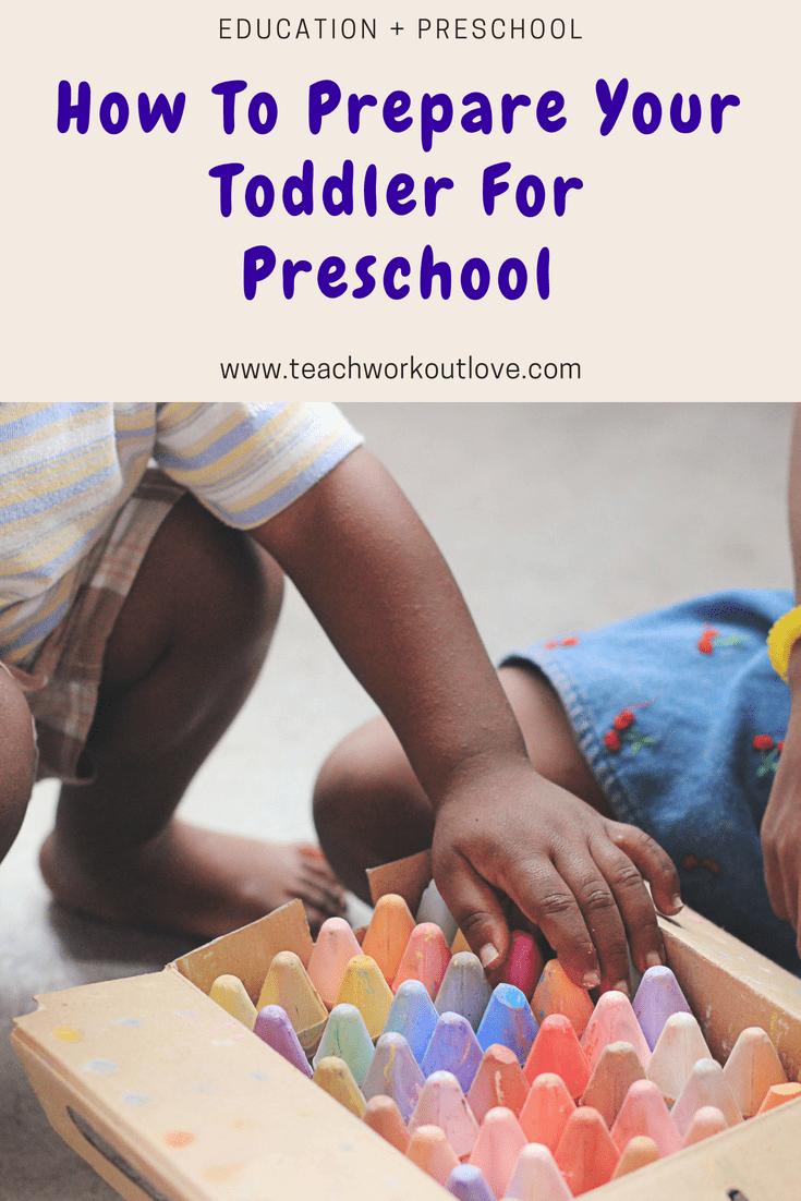 toddler-going-into-preschool-teachworkoutlove.com