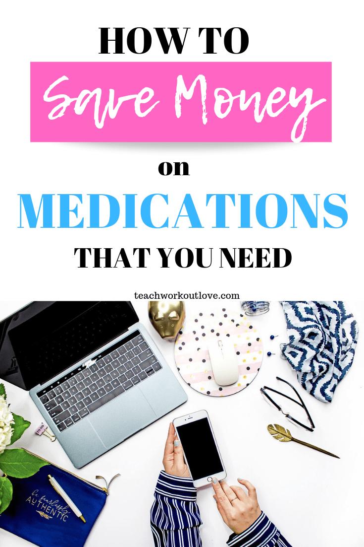save-money-on-medications-you-need-teachworkoutlove.com