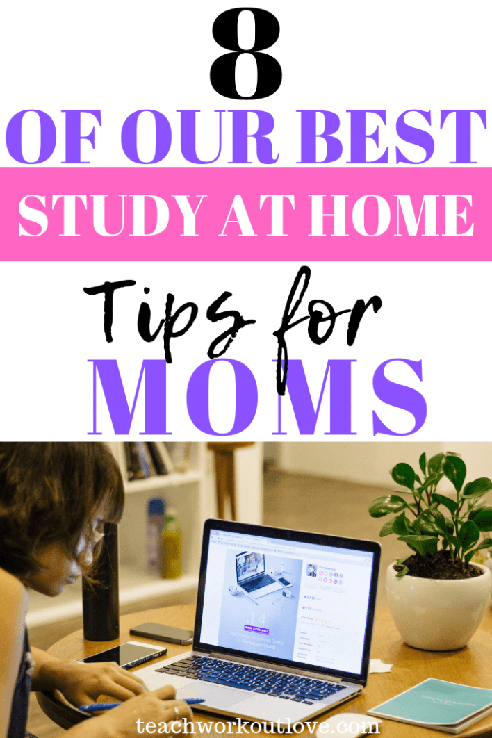 best-study-at-home-tips-for-moms-teachworkoutlove.com-TWL-Working-Moms