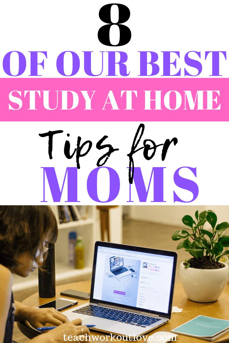 best-study-at-home-tips-for-moms-teachworkoutlove.com-TWL-Working-Moms
