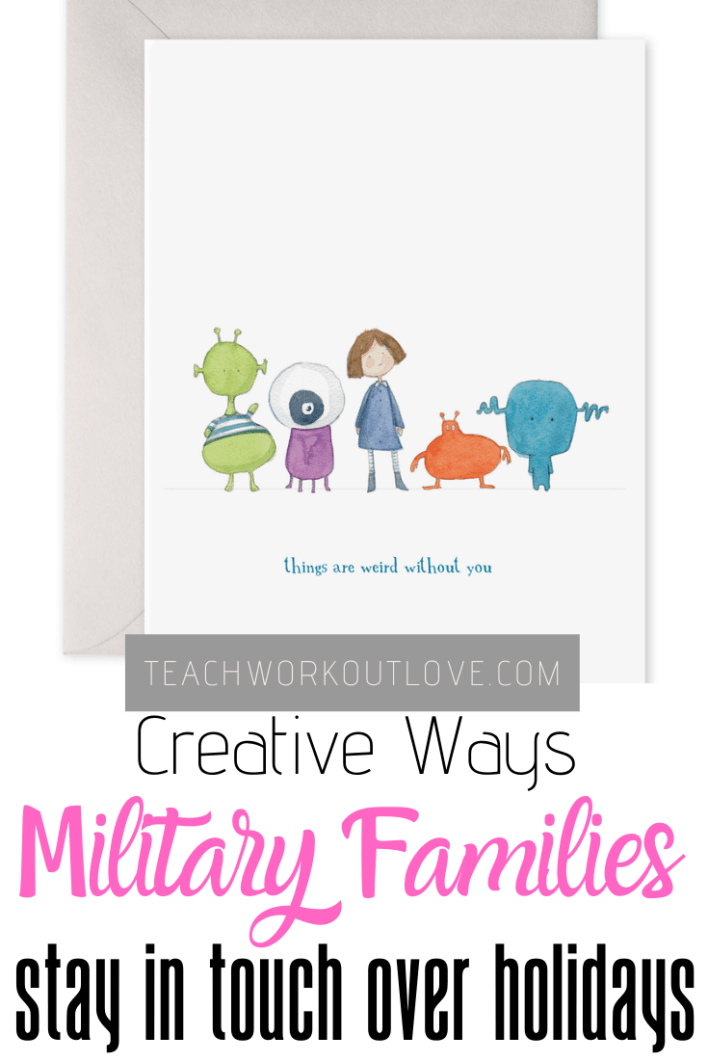 Creative-ways-military-families-stay-in-touch-over-holidays-teachworkoutlove.com-TWL-Working-Moms