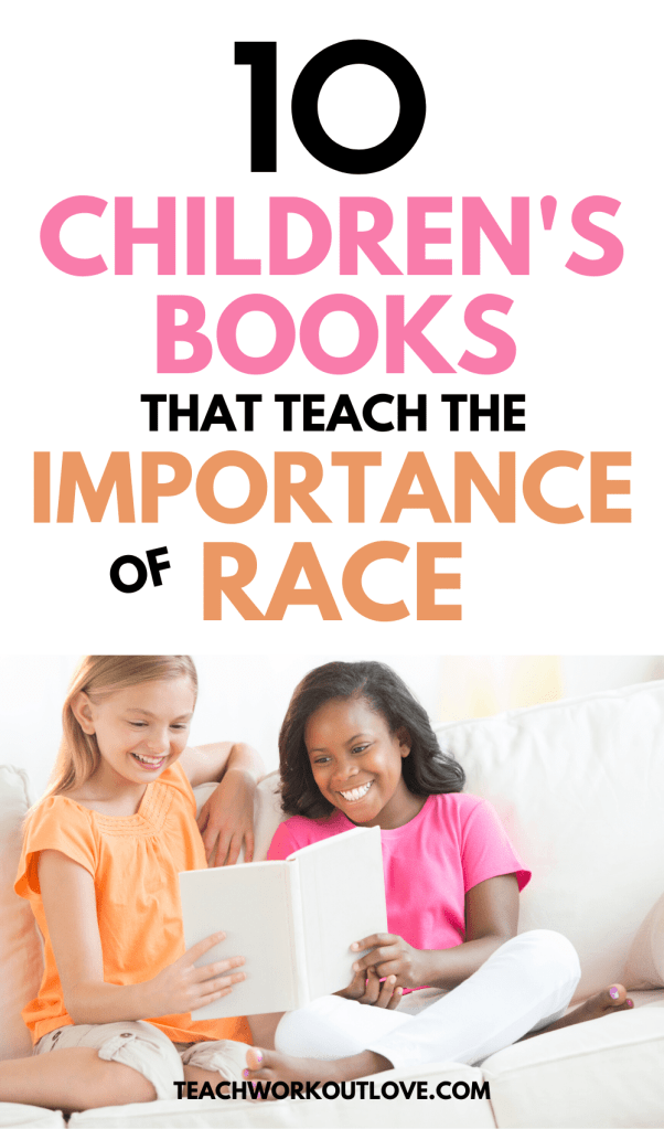Be the change and start young by teaching your children and students about the importance of equality and race by reading these children's books about race.